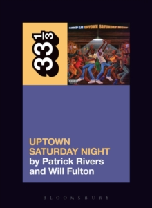 Camp Lo's Uptown Saturday Night, Paperback / softback Book