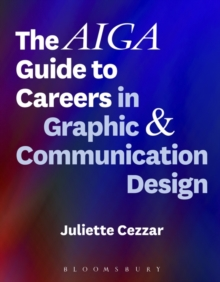 The AIGA Guide to Careers in Graphic and Communication Design, Paperback / softback Book
