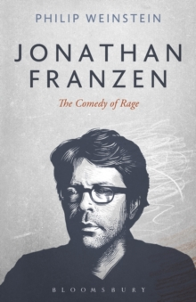 Jonathan Franzen : The Comedy of Rage, Paperback Book