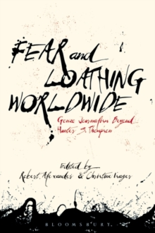 Fear and Loathing Worldwide : Gonzo Journalism Beyond Hunter S. Thompson, Hardback Book