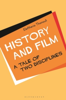 History and Film : A Tale of Two Disciplines, Paperback / softback Book