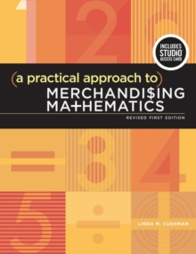 A Practical Approach to Merchandising Mathematics Revised First Edition : Bundle Book + Studio Access Card, Multiple copy pack Book
