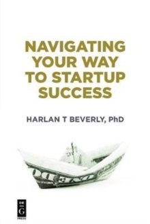 Navigating Your Way to Startup Success, Paperback Book