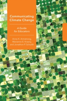 Communicating Climate Change : A Guide for Educators, Paperback / softback Book
