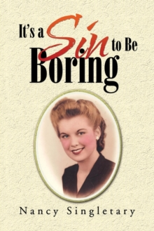 It's a Sin to Be Boring, Paperback / softback Book