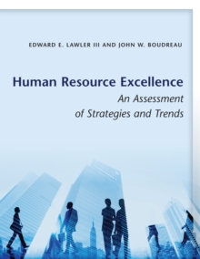Human Resource Excellence : An Assessment of Strategies and Trends, Paperback / softback Book