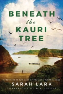 Beneath the Kauri Tree, Paperback / softback Book
