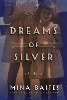 Dreams of Silver, Paperback / softback Book