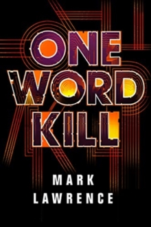 One Word Kill, Paperback / softback Book
