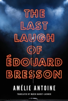 The Last Laugh of Edouard Bresson, Paperback / softback Book