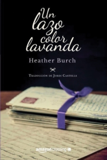 Un lazo color lavanda, Paperback / softback Book