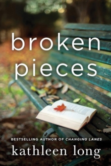 Broken Pieces : A Novel, Paperback Book