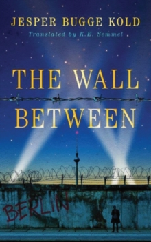 The Wall Between, Paperback / softback Book