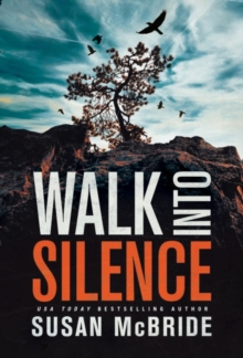 Walk Into Silence, Paperback / softback Book