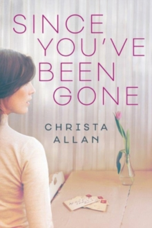 Since You've Been Gone, Paperback / softback Book