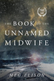 The Book of the Unnamed Midwife, Paperback Book