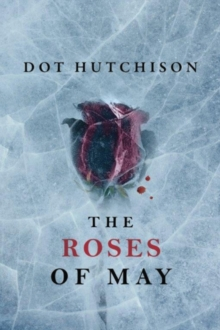 The Roses of May, Paperback / softback Book