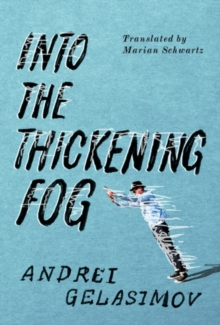 Into the Thickening Fog, Paperback Book