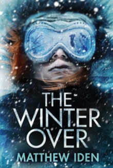 The Winter Over, Paperback / softback Book