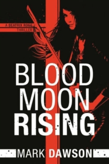 Blood Moon Rising, Paperback / softback Book
