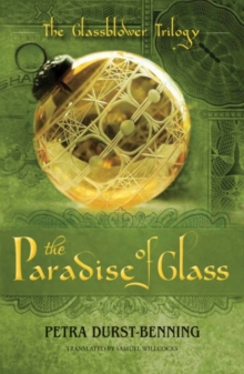The Paradise of Glass, Paperback / softback Book