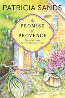 The Promise of Provence, Paperback / softback Book