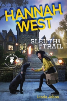 Hannah West: Sleuth on the Trail, Hardback Book