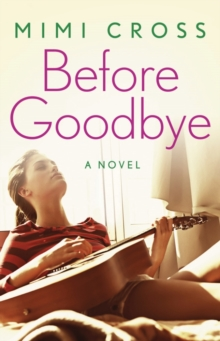 Before Goodbye, Paperback Book
