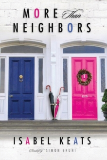 More than Neighbors, Paperback / softback Book
