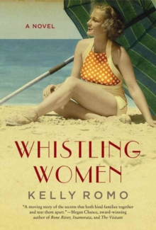 Whistling Women : A Novel, Hardback Book