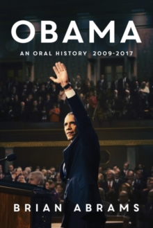 Obama : An Oral History, Paperback Book