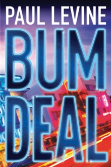 Bum Deal, Paperback Book