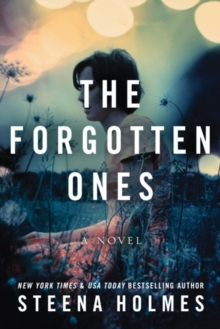 The Forgotten Ones : A Novel, Paperback Book