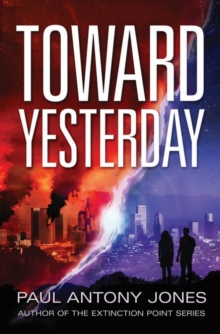 Toward Yesterday, Paperback Book