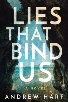 Lies That Bind Us, Hardback Book