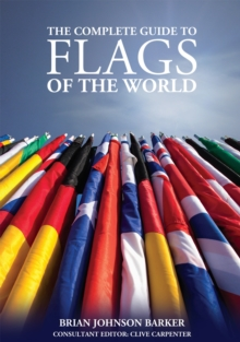 Complete Guide to Flags of the World, 3rd Edn, Paperback Book