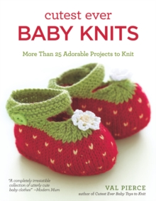 Cutest Ever Baby Knits, Paperback / softback Book