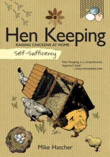 Self-Sufficiency: Hen Keeping, Paperback / softback Book