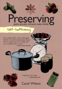 Self-Sufficiency: Preserving, Paperback / softback Book