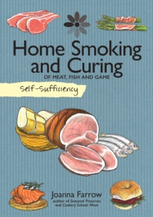 Self-Sufficiency: Home Smoking and Curing, Paperback Book