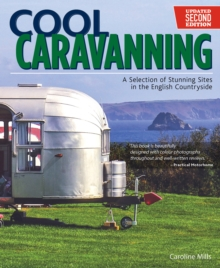 Cool Caravanning, Second Edition, Paperback Book