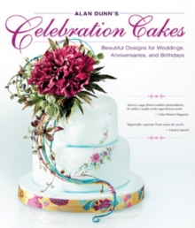 Alan Dunn's Celebration Cakes, Paperback Book