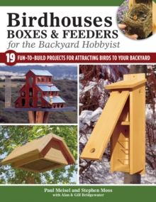 Birdhouses Boxes and Feeders For the Backyard Hobbyist, Paperback / softback Book
