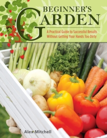 Beginner's Garden, Paperback / softback Book