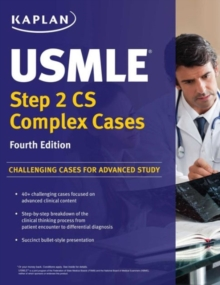 USMLE Step 2 CS Complex Cases : Challenging Cases for Advanced Study, Paperback / softback Book