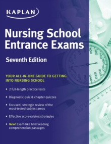 Nursing School Entrance Exams : General Review for the TEAS, HESI, PAX-RN, Kaplan, and PSB-RN Exams, EPUB eBook