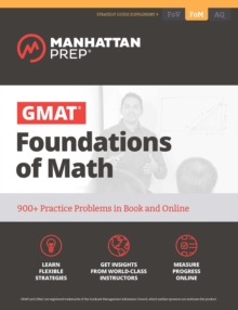 GMAT Foundations of Math : 900+ Practice Problems in Book and Online, EPUB eBook