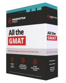 All the GMAT : Content Review + 6 Online Practice Tests + Effective Strategies to Get a 700+ Score, Paperback / softback Book