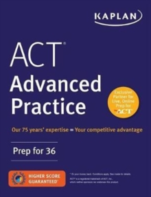 ACT Advanced Practice : Prep for 36, Paperback / softback Book