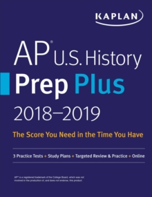 AP U.S. History Prep Plus 2018-2019 : 3 Practice Tests + Study Plans + Targeted Review & Practice + Online, EPUB eBook